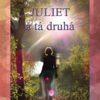 Juliet atá druhá – erotika aj ezoterika